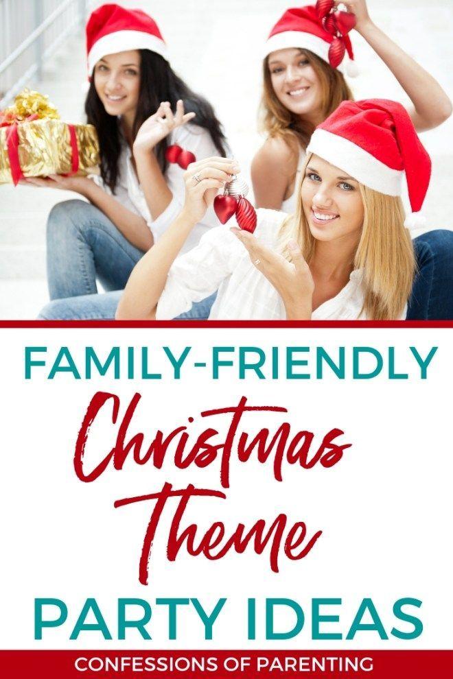 Christmas Theme Party Ideas For Family.Family Friendly Christmas Theme Party Ideas Christmas