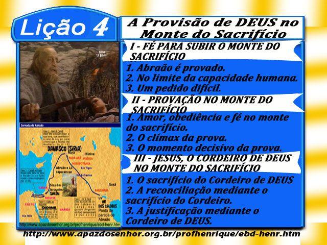 Comentário sobre a lição 04: A Provisão de Deus no Monte do Sacrifício, elaborado pelo Ev. Luiz Henrique.