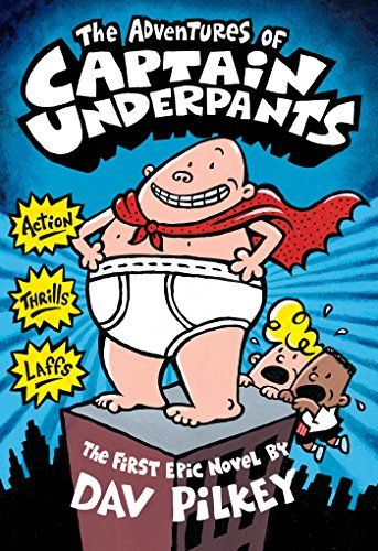 The Adventures of Captain Underpants (Captain Underpants ...