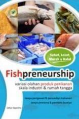 http://www.belbuk.com/fishpreneurship-variasi-olahan-produk-perikanan-skala-industri-rumah-tangga-p-24787.html || 40.000 IDR