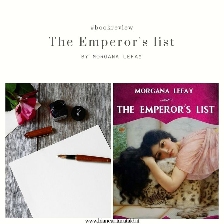 """Enjoy my book review of the historical fiction novel """"The Emperor's list"""" by Morgana LeFay, one year after the first edition for Pink Books"""