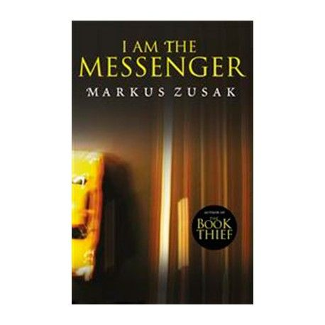 the messenger markus zusak Claudia corneyea- staff writeri am messenger is a novel about ed kennedy, a cab driver in australia he is an average nobody and does everything half-assed.