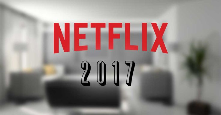 Netflix most viewed Shows of 2017 - Ardan Movies