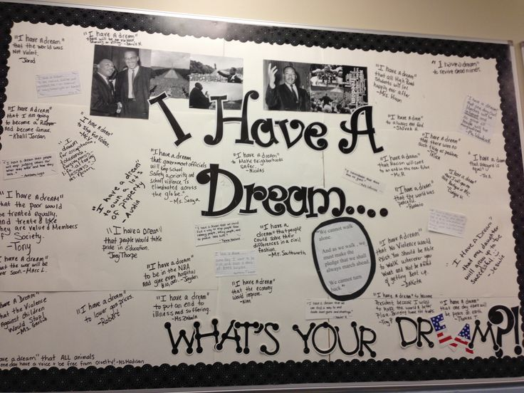 Bulletin board for Martin Luther King Day .... All of the students in our school wrote what there dream was. Great activity!