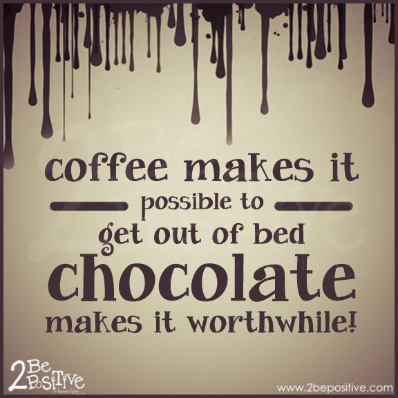 #coffee & #chocolate #quote - perfect combination :)....  that's why you splurge on fat burning chocolate raspberry latte! Www.bfitbhealthy.bfreesystem.com