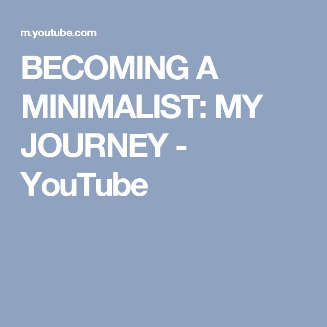 BECOMING A MINIMALIST: MY JOURNEY - YouTube