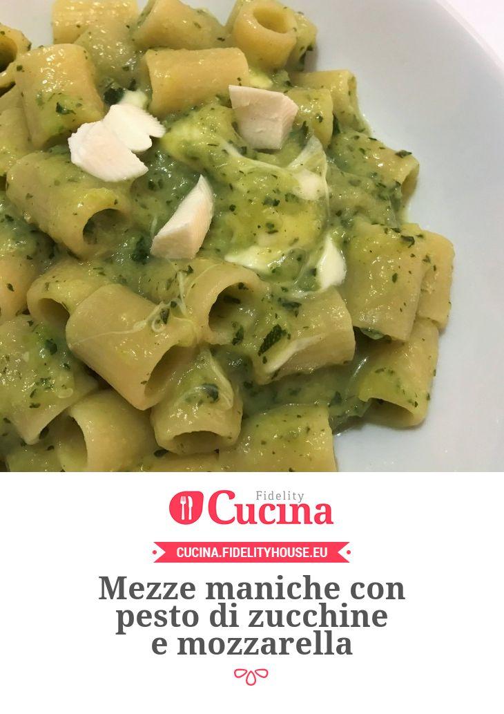 Mezze maniche con pesto di zucchine e mozzarella