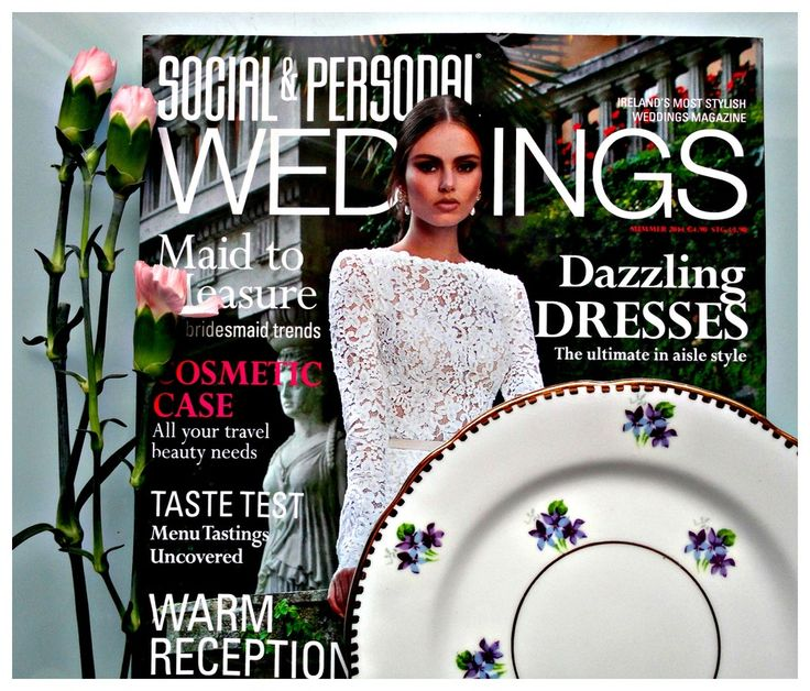 Vintage china: Social and Personal Weddings magazine - Summer 2014
