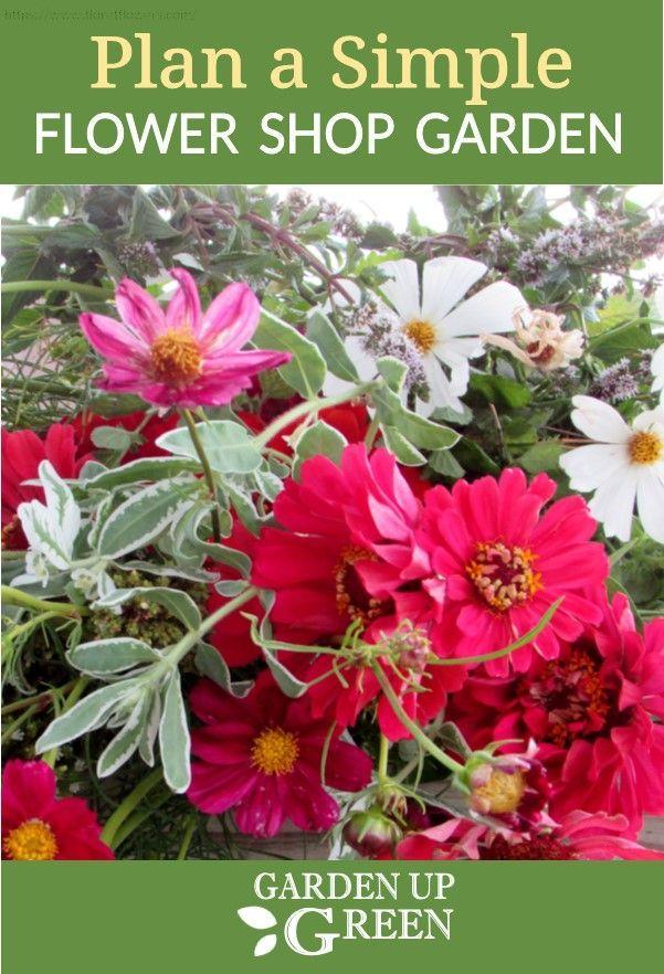 How To Plan A Flower Shop Garden Flower Farm Vegetable Garden
