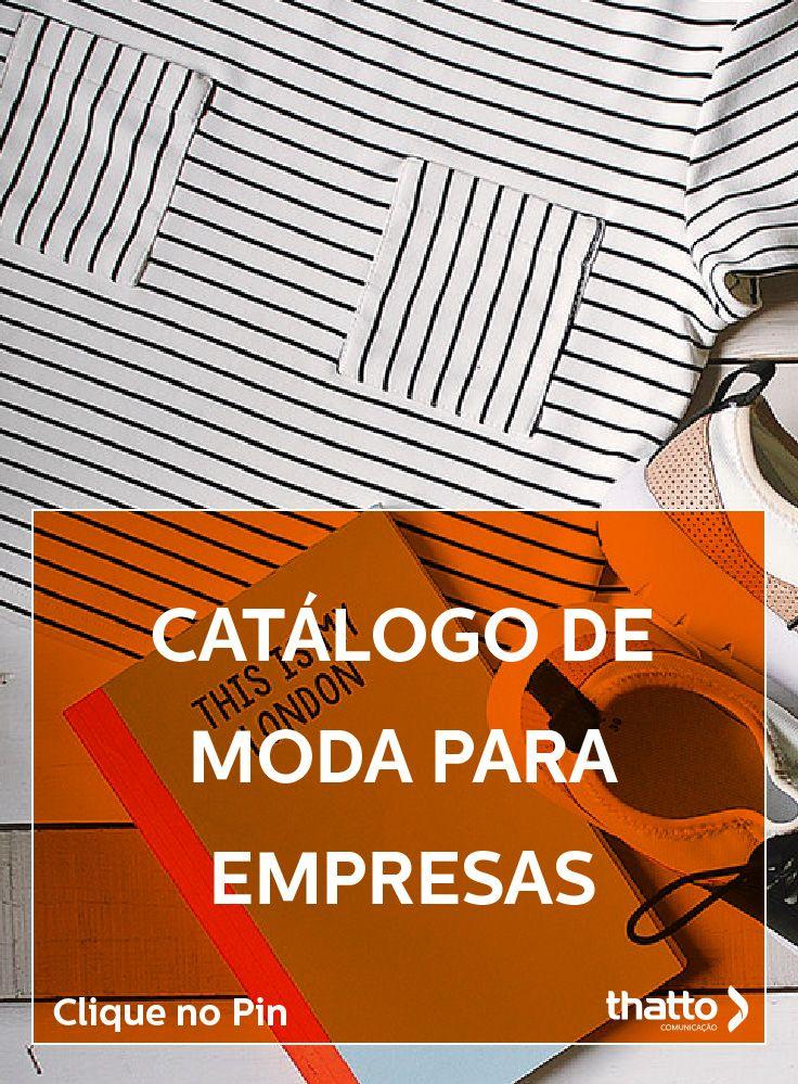 Catalogo De Moda Para Grandes Empresas Descubra Por Que Fazer Moda Marca De Moda Tudo Sobre Marketing