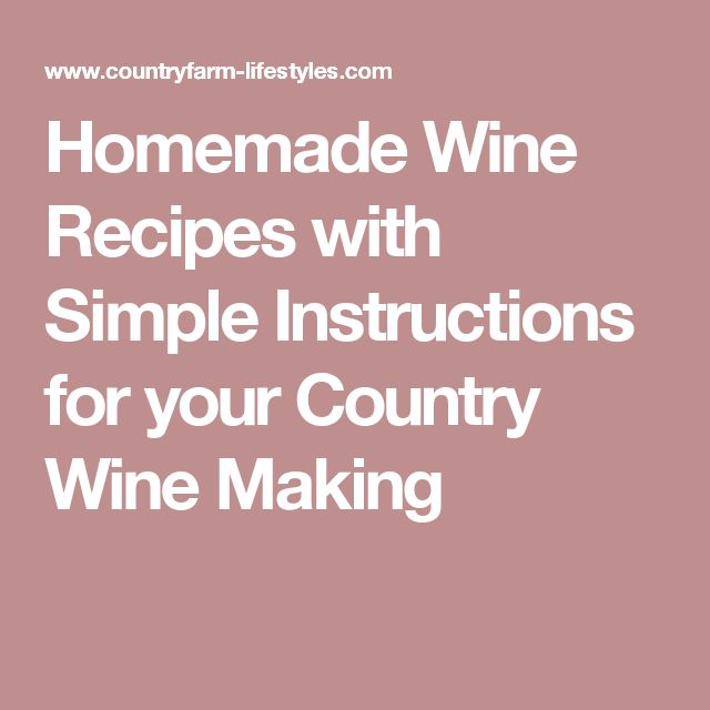 home wine making instructions