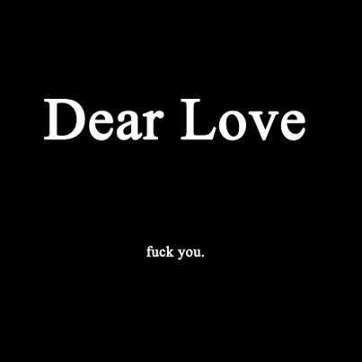 Love sucks, sometimes.