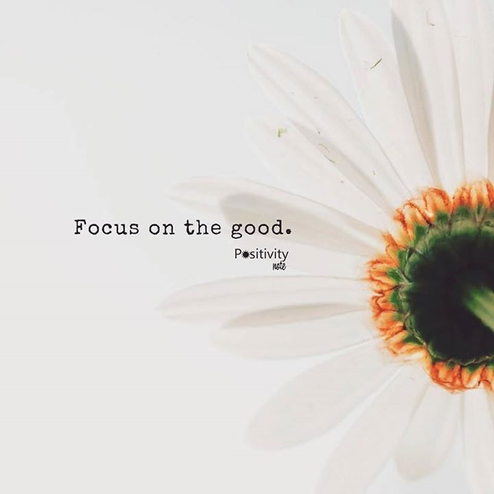 Focus on the good. Have a good weekend everyone! #positivitynote #positivity #inspiration