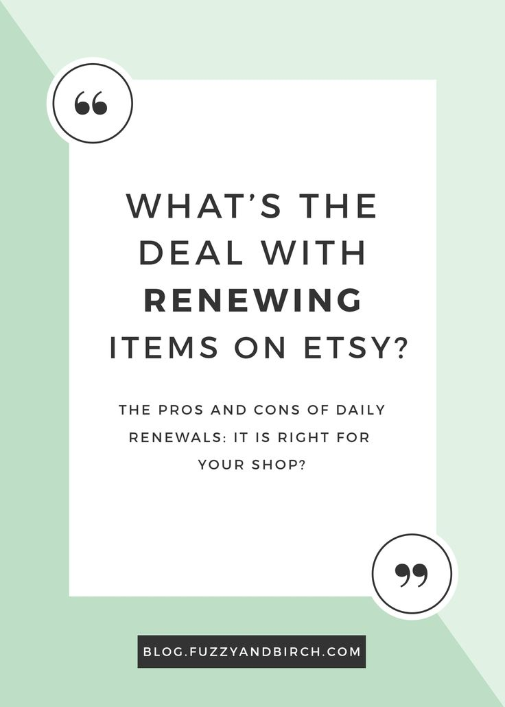If you've done literally ANY research on making your Etsy shop succeed, you probably noticed there's a shit ton of chatter out there about renewing your items. You're probably wondering why the hell you'd spend money for absolutely no reason at all whatsoever?? Well today we're going to look at the pros and cons of renewing, and help you figure out whether it's right for your shop. Click to read more.