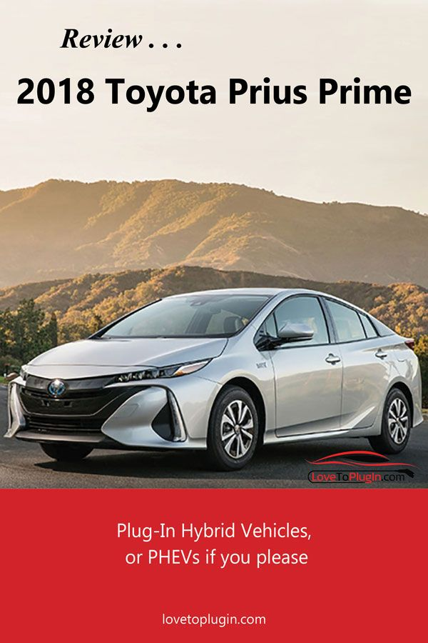 The Toyota Prius Prime Is One Of The Most Popular Plug In Electric