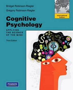 Cognitive Psychology: Applying the Science of the Mind 9780205002979 Brand New