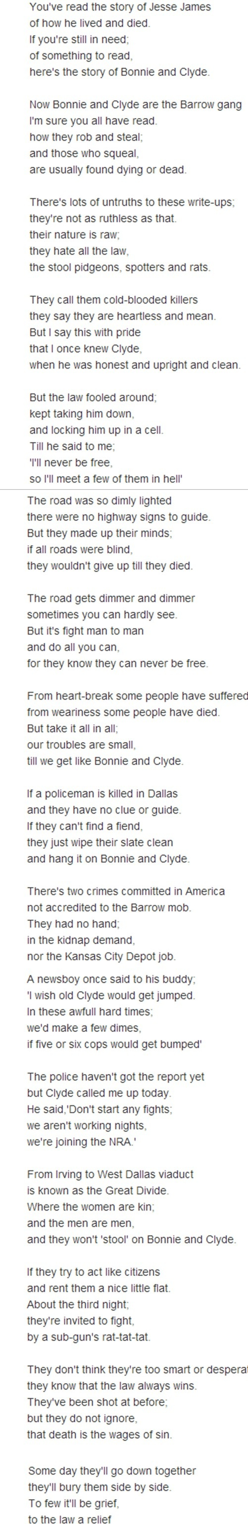 """The Trail's End by Bonnie Parker or The story of Bonnie and Clyde. They left out """"But it's death, for Bonnie and Clyde."""" At the end Bonnie's my favorite poet - NM"""