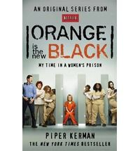 Now an original comedy-drama series from Netflix, Piper Kerman's New York Times-bestselling memoir of the time she served in a US jail is fascinating, heartbreaking and hilarious.