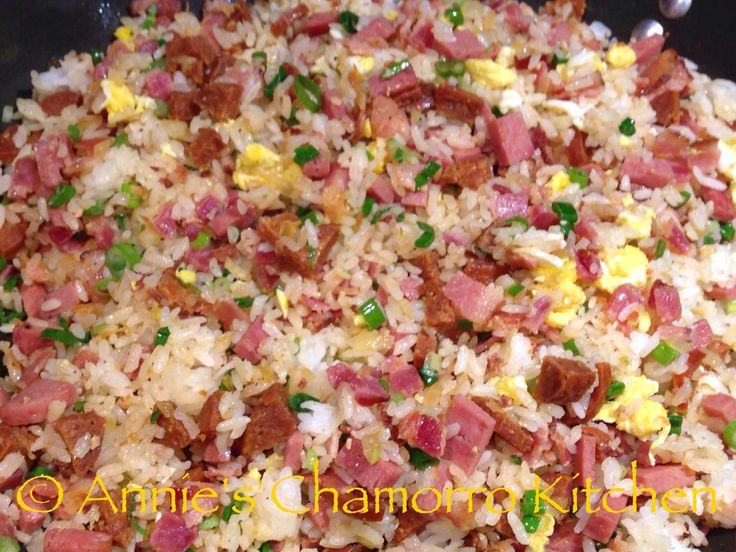 Fried Rice with Spam, Bacon and Chorizos Españot | Annie's Chamorro Kitchen