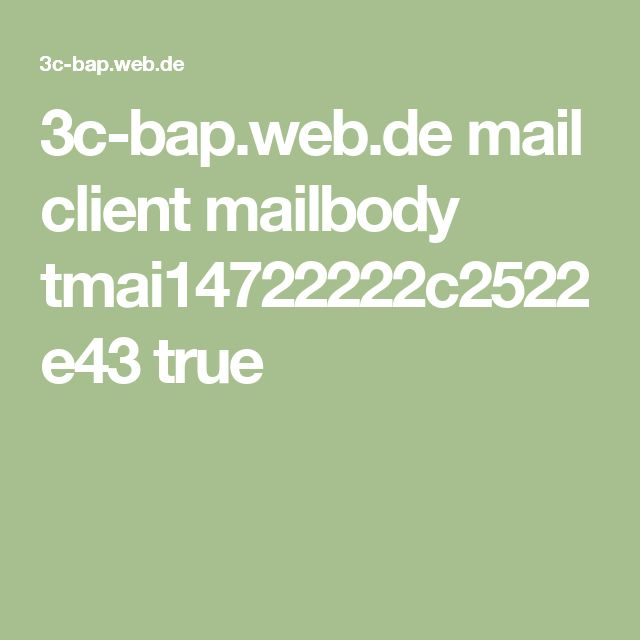 3c-bap.web.de mail client mailbody tmai14722222c2522e43 true