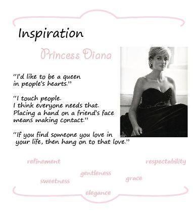 Princess Diana - a real inspiration!