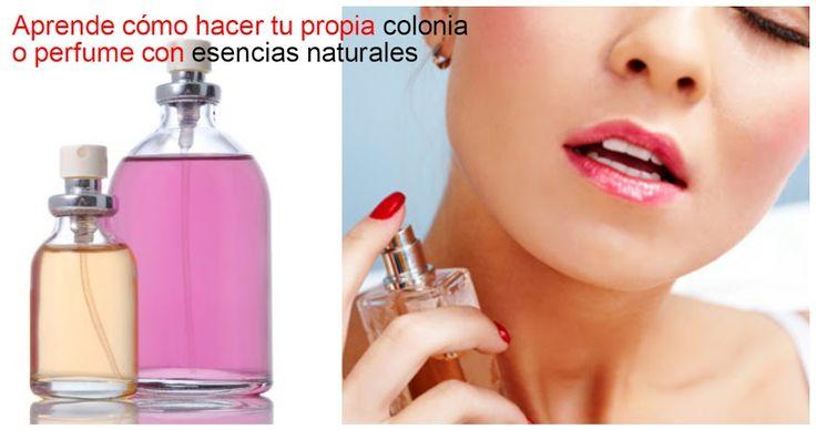 Cómo hacer colonia o perfume con esencias naturales | Belleza