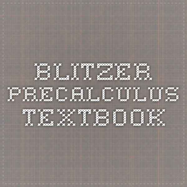 Blitzer precalculus textbook