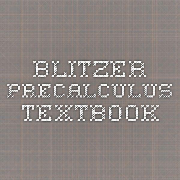 Blitzer precalculus textbook