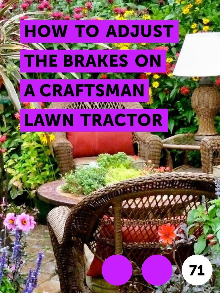 How to Adjust the Brakes on a Craftsman Lawn Tractor | Lawn