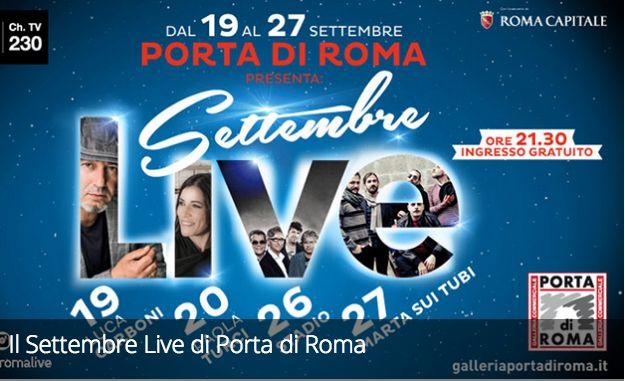 Il Settembre Live di Porta di Roma
