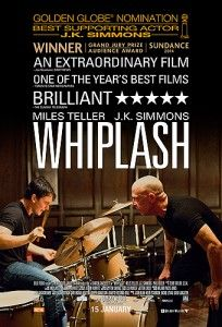 Whiplash Movie Online Stream to Catch the Dream * Director : Damien Chazelle * Writer : Damien Chazelle * Stars : Miles Teller, J.K. Simmons, Melissa Benoist * Release : 15 October 2014 (Philippines) * Genre : Drama | Music * Runtime : 107 min