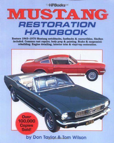Mustang Restoration Handbook - http://musclecarheaven.net/?product=mustang-restoration-handbook