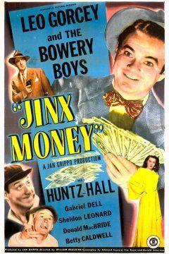 Gabriel Dell, Leo Gorcey, Huntz Hall, and Sheldon Leonard in Jinx Money (1948)