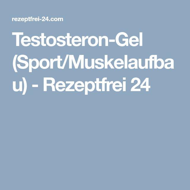 Testosteron-Gel (Sport/Muskelaufbau) - Rezeptfrei 24