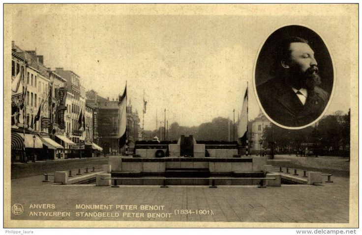 """ANVERS -ANTWERPEN *- """"""""Monument Peter Benoit-/ Standbeeld Peter Benoit. """""""""""
