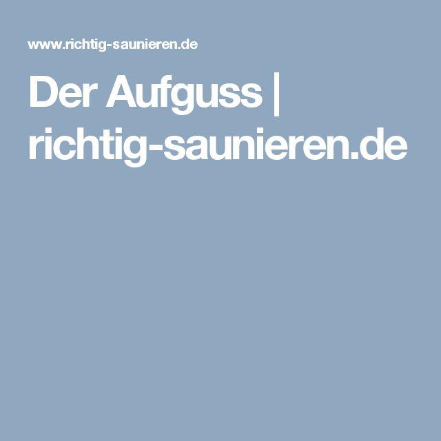 Der Aufguss | richtig-saunieren.de