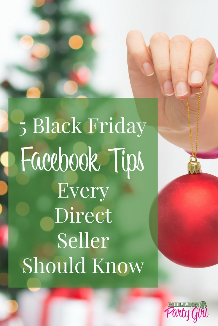 Learn 5 Black Friday Facebook Tips to rock your direct sales biz.. including tips for your event cover and title, Facebook Live must-do's, popular Black Friday hashtags and more!