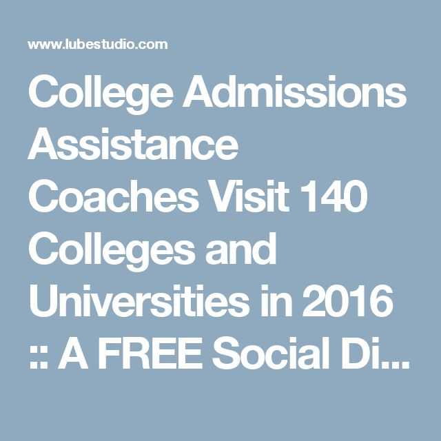 College Admissions Assistance Coaches Visit 140 Colleges and Universities in 2016 :: A FREE Social Digital Signage Software - Everyone Broadcasts Now
