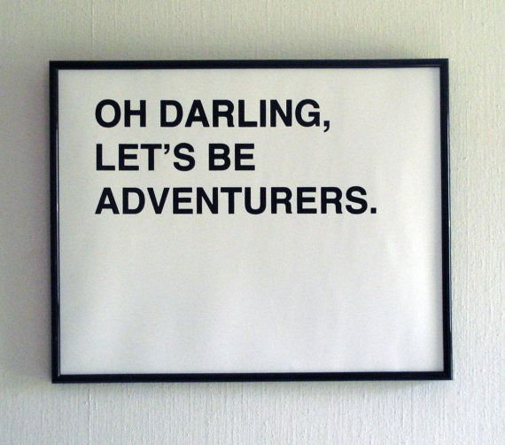 ✕ Indeed...Thoughts, Adventure Medium, Picture-Black Posters, Adventure Time, Frames, Cute Quotes, Adventure Quotes, Places, Black