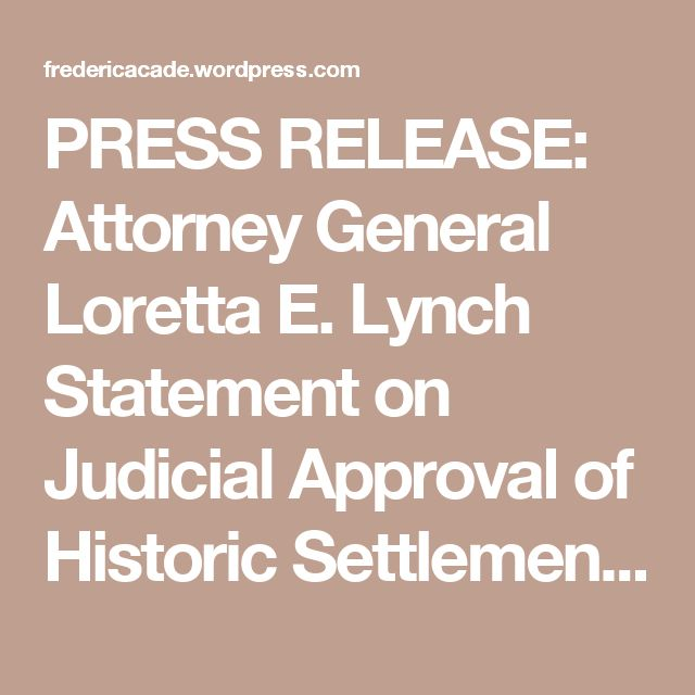 PRESS RELEASE: Attorney General Loretta E. Lynch Statement on Judicial Approval of Historic Settlement with BP Over the Deepwater Horizon Oil Spill