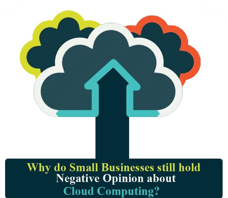 Why do small businesses still hold negative opinion about cloud computing? by http://www.mytechlogy.com/IT-blogs/11076/why-do-small-businesses-still-hold-negative-opinion-about-cloud-computing/#.Vt6zjH197IU