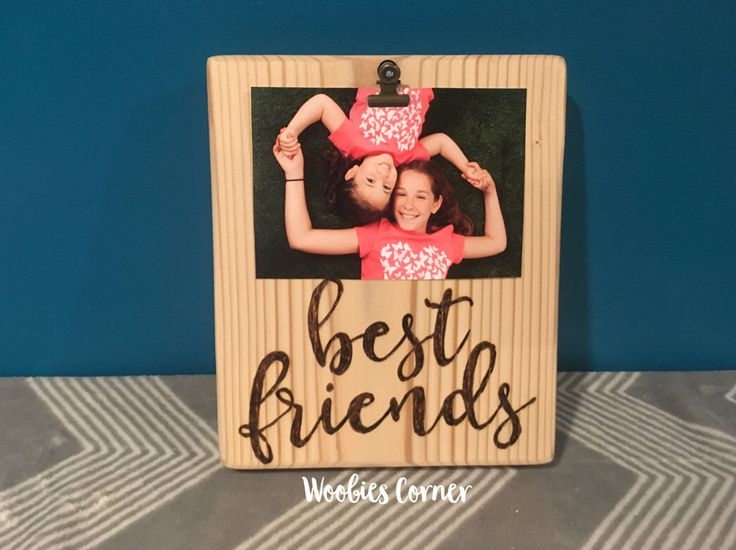 Best friend picture frame, Custom photo frame, Custom picture frame, Best friend gift, Best friend photo frame, Best friend sign, Wood frame by WoobiesCorner on Etsy https://www.etsy.com/listing/268940865/best-friend-picture-frame-custom-photo