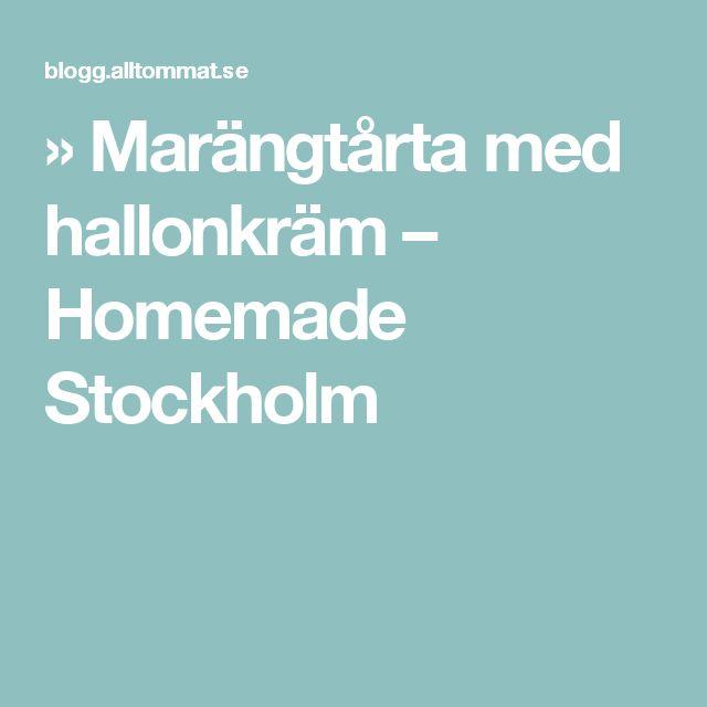 » Marängtårta med hallonkräm – Homemade Stockholm