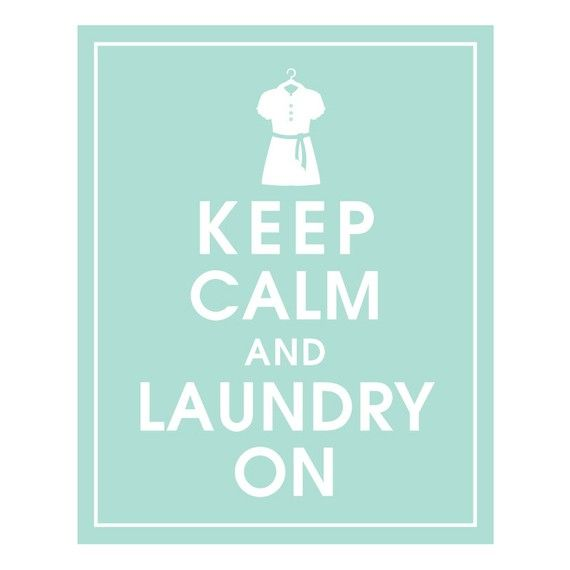 Keep Calm and Laundry On-8x10 (Shirt on Hanger) (Duck Egg Featured) Buy 3 and get 1 FREE