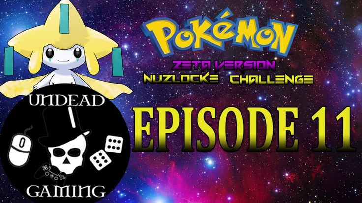 Let's Play Pokemon Zeta Nuzlocke Challenge - Episode 11: The Hammer of Thor