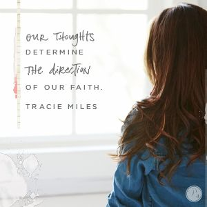 """""""...whatever we set our minds on determines our thoughts, drives our emotions, fuels our words and actions, and ultimately steers the direction of our faith.""""  #devotion"""