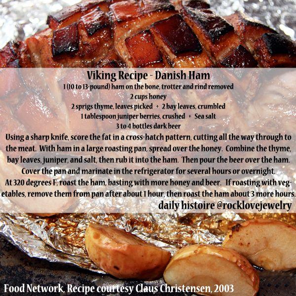 Viking Age Recipe - Danish Ham More @facebook.com/rocklovefanpage