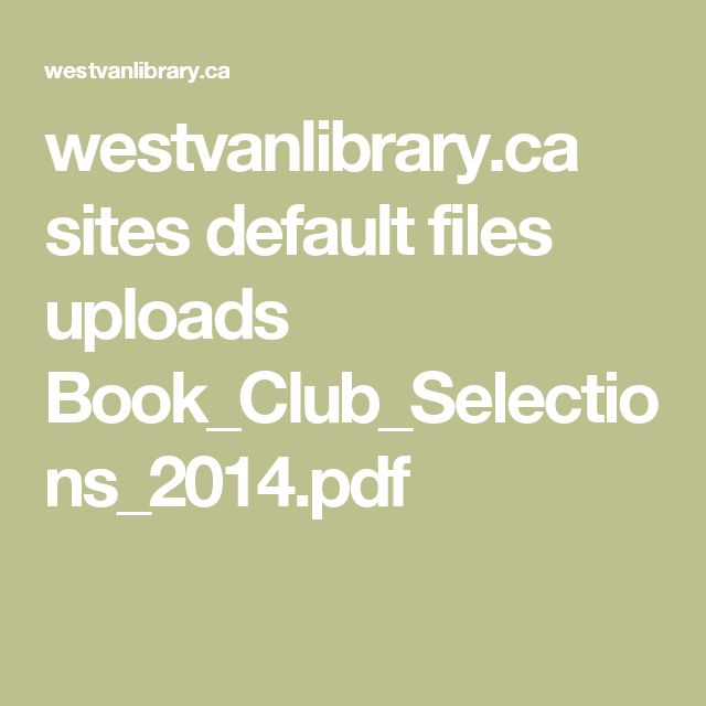 westvanlibrary.ca sites default files uploads Book_Club_Selections_2014.pdf