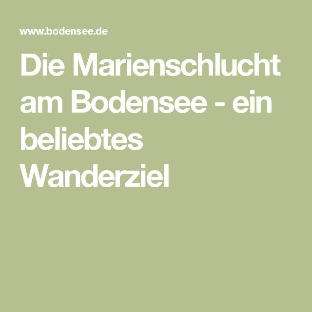 Die Marienschlucht am Bodensee - ein beliebtes Wanderziel