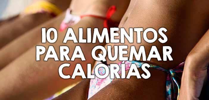 10 alimentos para quemar calorías http://nutricionysaludyg.com/fitness/quemar-calorias-alimentos/